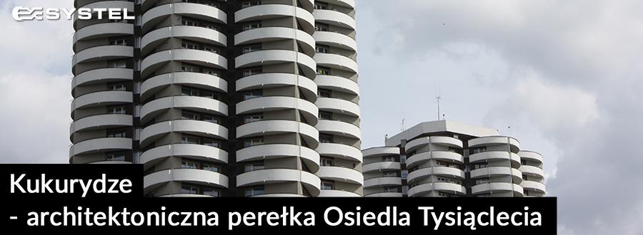 Kukurydze-architektoniczna-perelka-Osiedla-Tysiaclecia-1