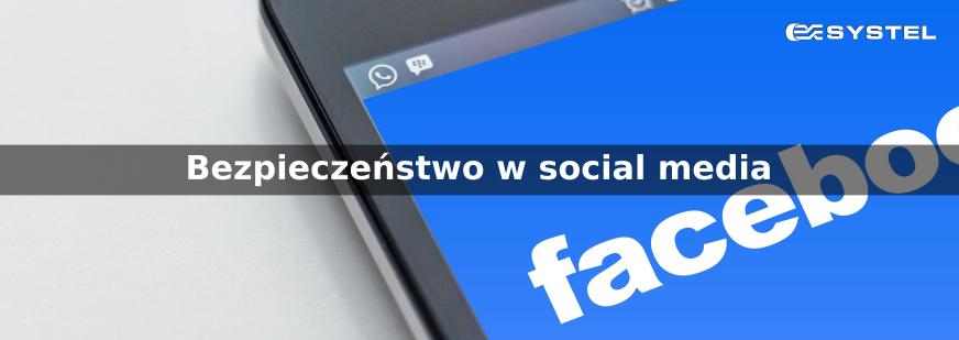 Bezpieczeństwo w social media