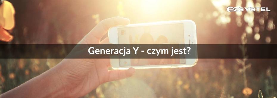 generacja Y - czym jest?